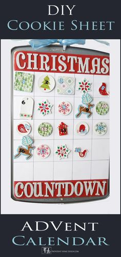 DIY Christmas Countdown!  Use a cookie sheet to create a fun Christmas countdown tradition year after year!  Full tutorial found at Provident Home Design.  DIY Christmas Decorations.