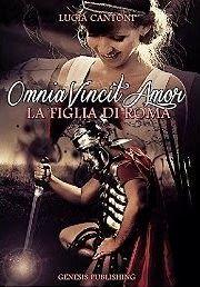 Sognando tra le Righe: OMNIA VINCIT AMOR Lucia Cantoni Recensione
