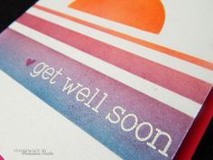 Sentiment from Lawn Fawn's Get Well Soon set, background blended with Distress Inks on top of stencil invented by me:)