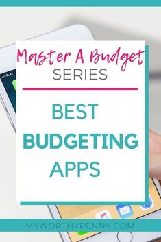 Master A Budget Series: What Are The Best Budgeting Apps - My Worthy Penny - Earn Money Budgeting Tools, Budgeting Worksheets, Budgeting Finances, Best Budget Apps, Financial Apps, Financial Peace, Financial Success, Finance Blog, Finance Tips
