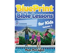 BluePrint Bible Lessons for Kids (Volume by Pamela McLagan Bible Lessons For Kids, Bible Teachings, Marketing Tools, Book Publishing, Good Books, Author, Goals, Teaching Ideas, Kindle