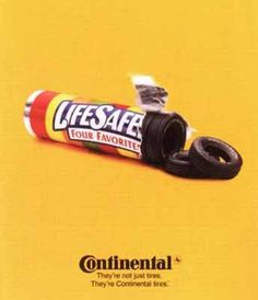 "Continental Tyres: ""Continental: They're not just tires"" Print Ad Ads Creative, Creative Advertising, Print Advertising, Advertising Campaign, Marketing And Advertising, Just Tired, Great Ads, Ad Design, Vintage Ads"