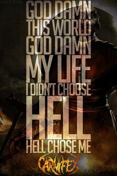 Carnifex - Hell chose Me - Lyrics (hellogreggo.tumblr.com)