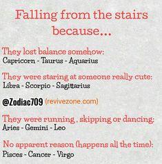 zodiac signs falling from the stairs? aries, taurus, gemini, cancer, leo, virgo, libra, scorpio, sagittarius, capricorn, aquarius, pisces