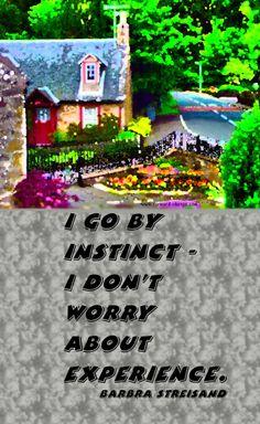 Go by #instinct.