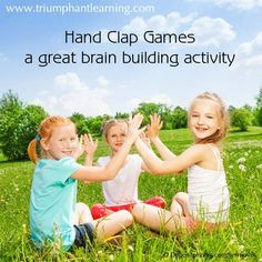 Hand Clap Games are a great brain building activity. It helps with pattern recognition, crossing the midline (for some patterns), and bilateral coordination.