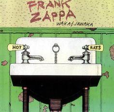 """Frank Zappa """"Waka/Jawaka""""(1972)"""