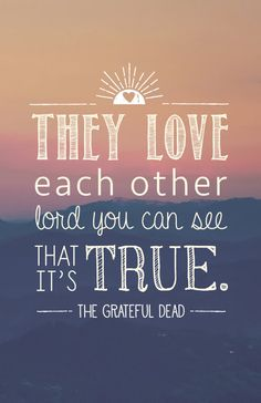 Grateful Dead Lyrics Quote Poster They Love Each by MariaDdesigns
