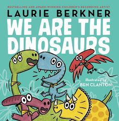 If you have a toddler at home chances are you're heard of Laurie Berkner. The super-talented kindie rock musician is a favorite in our household and now that she has been performing for kids for 20 years she has a picture book out called We Are The Dinosaurs, based on her mega-hit by the same name. ...Read More »