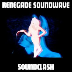 Renegade Soundwave - Soundclash