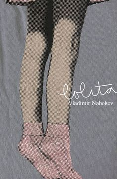 "Lolita by Vladimir Nabokov: ""Don't cry, I'm sorry to have deceived you so much, but that's how life is."""