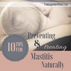 Mastitis is a painful inflammation of the breast tissue. It is most common among new mothers. See how Breastfeeding Mastitis can be worked with. Breastfeeding Tips, Baby Kicking, Post Pregnancy, Pumping, Natural Treatments, Baby Care, Essential Oils