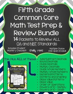 Fifth Grade Common Core Math Test Prep Bundle!  This bundle has 14 separate packets to review ALL NBT and OA Standards....  Easy to use; simply print and go!  Includes differentiated worksheets, answer keys, fun sheets, and student mastery charts.  Grade 5
