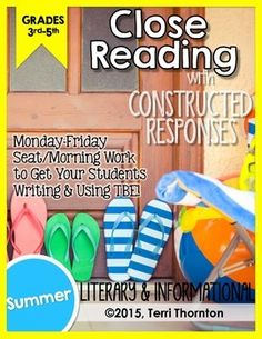 Close Reading with Constructed Response Seat Work: SUMMER
