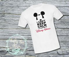 I Can't Keep Calm I am Going to Disney World Men's T-Shirt- Men's Disney World T-Shirt- Men's Mickey Mouse Shirt by SaltySeaKisses on Etsy