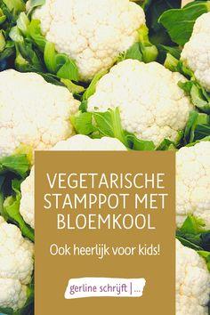 Op zoek naar een #vegetarischestamppot? Mijn echtgenoot en ik zijn geen grote bloemkooleters. Toch koop ik er af en toe wel een. Omdat ze in het seizoen prima te betalen zijn. En omdat bloemkool goed past binnen een gezond en gevarieerd voedingspatroon. Dus, wat doe je als je iet Mama Blogs, Cauliflower, Vegetables, Cauliflowers, Vegetable Recipes, Cucumber, Veggies