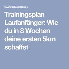 Trainingsplan Laufanfänger: Wie du in 8 Wochen deine ersten 5km schaffst