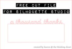 "Free Cut File - ""A Thousand Thanks"" Card - created by The Thinking Closet."