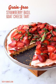 Grain-free Strawberry Basil Goat Cheese Tart