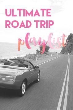 Ultimate Road Trip Playlist