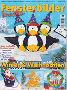 Fensterbilder kreativ - Winter und Weihnachten Christmas Crafts, Christmas Decorations, Xmas, Cool Winter, Free Magazines, Mini Chandelier, Painted Books, Paper Decorations, Paper Cutting