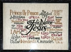 His Name is Jesus stitched by Abby Napier Christmas Cross, Cross Stitch Designs, Joyful, Free Design, Names, Words, Awesome, Cross Stitch Patterns, Horse
