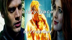 clary//jace surrender 1x01-2x20