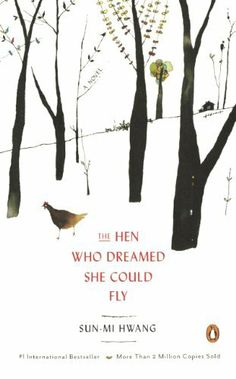 The Hen Who Dreamed She Could Fly  A delightful book!