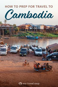 How to Be Best Prepared for Cambodia Travel - Our Travel Soup Cambodia Beaches, Cambodia Travel, Vietnam Travel, Thailand Travel, Backpacking South America, Backpacking Asia, France Travel, Asia Travel, Weather In France