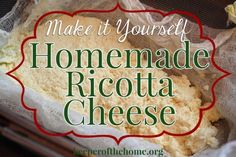 Love ricotta cheese but not the price or food additives? Here's how to make your own homemade ricotta cheese – even better than the tubs at the store!