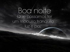 Boa noite! Que possamos ter um repouso tranquilo, luz e paz! #boanoite #noite #traquilo #luz #paz