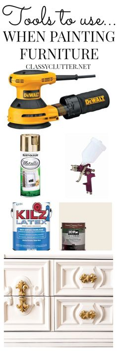 The BEST tools for painting furniture! Use this tried and true method for a flawless paint finish! | www.classyclutter.net