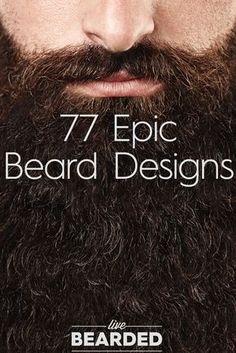77 Epic Beard Designs (Not For The Weak Bearded)   Bearded Men   Crazy Beard Styles   Beard Humor  