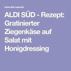 ALDI SÜD - Rezept: Gratinierter Ziegenkäse auf Salat mit Honigdressing