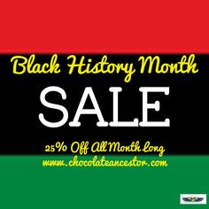 BLACK HISTORY MONTH SALE! 25% discount, use BHM at checkout! www.chocolateancestor.com #sale #discount #bhm #blackhistorymonth  #blackboyjoy #blackexcellence #blackowned #bathroom #livingroom #homedecor #interiordecorating #interiordesign #blackgirlmagic #blackliberation #blacklivesmatter #natural #african #africa #tshirt #egypt #kenya #entrepreneur #blackentrepreneur #businessowner #blackbusinessowner #blacklove #love #february