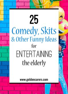 25 Comedy, Skits, and other Funny Ideas for Entertaining: Add some levity and laughter into your community's day by planning some comedy events. Senior Citizen Activities, Elderly Activities, Learning Activities, Senior Games, Therapy Activities, Silly Songs, Funny Songs, Crafts For Seniors, Senior Crafts