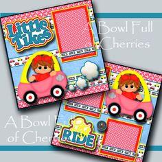 LITTLE TIKES ~ girl car 2 premade scrapbook pages 3D paper piecing layout CHERRY #BowlFullofCherriesScrabpooking