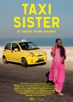 TAXI SISTER  Dakar, Senegal, 2011, Documentary French and Wolof dialogue, English Subtitles HD, 28 min  DIRECTOR Theresa Traore Dahlberg