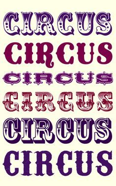 "A Bonne Vivante: ""some of the fonts I'm using include: circus, coney island, circus ornate, romantiques, rosewood std and carnivalee freakshow"" Carnival Font, Circus Font, Calligraphy Fonts, Typography Letters, Circus Vintage, Vintage Carnival, Circo Do Mickey, Signwriting, The Greatest Showman"