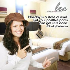 When you set your mind in positive things, everything good will follow. #MondayMotivation #LeeBoutiqueHotel