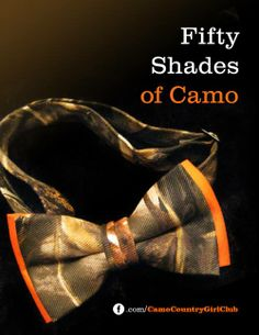 50 Shades Of Camo, love it!