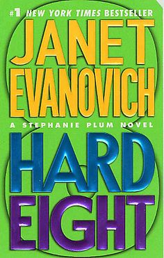 Hard Eight            by            Janet Evanovich            at Sony Reader Store
