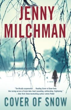 Cover of Snow by Jenny Milchman   11 Books Worth Reading If You Loved 'Luckiest Girl Alive'