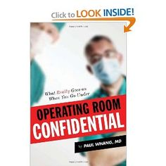 I've been an OR nurse for most of my career...this book was very truthful and almost shockingly so.