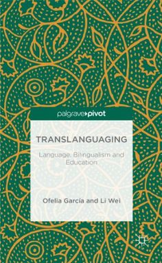 Translanguaging: Language, Bilingualism and Education (Palgrave Pivot) by Li Wei http://www.amazon.com/dp/1137385758/ref=cm_sw_r_pi_dp_DFS-vb0Z0YVZH