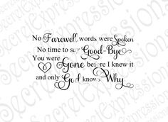 No Farewell Words Were Spoken Svg Sad Quotes, Best Quotes, Love Quotes, Brother Poems From Sister, Twins Birthday Quotes, Farewell Words, Miscarriage Quotes, Meaningful Quotes About Life, Funeral Gifts