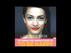 15 Things You Should Give Up to Be Happy - YouTube
