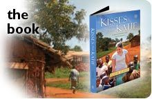 """""""Kisses From Katie"""" is a hear warming, tear flowing story of the courage of one young woman from Brentwood, TN.  just down the road from me.  Amazima Ministries"""