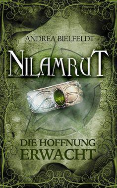#Nilamrut - Die Hoffnung erwacht hat ein neues Gewand bekommen. Cover ©Traumstoff #ebook #Trilogie #fantasy #AndreaBielfeldt