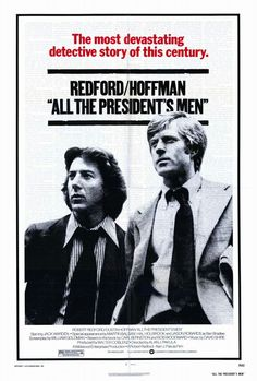 """All the President's Men 1976 / Alan J. Pakula / Warner Bros. / """"It's a dangerous story for this paper."""""""